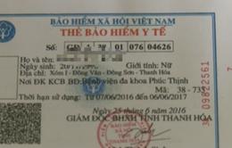 Hàng trăm thẻ bảo hiểm y tế tại Thanh Hóa bị làm giả