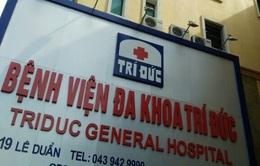 Đình chỉ kíp phẫu thuật 2 bệnh nhân tử vong tại bệnh viện Trí Đức
