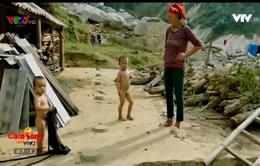 Nỗi ám ảnh của người dân huyện Bát Xát sau trận lũ lụt, sạt lở đất