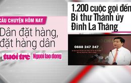 Điểm báo 22/02: 1.200 cuộc gọi đến Bí thư Thành ủy TP.HCM Đinh La Thăng