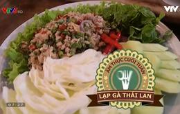 Đổi vị bữa ăn cuối tuần bằng món lạp gà Thái Lan