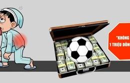 Cá cược bóng đá quốc tế không được vượt quá 1 triệu đồng/ngày
