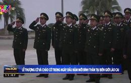 Lễ thượng cờ và chào cờ ngày đầu năm mới tại Cửa khẩu Quốc tế Lào Cai