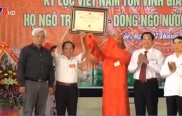 Công nhận kỷ lục Việt Nam cho dòng họ 18 Quận công
