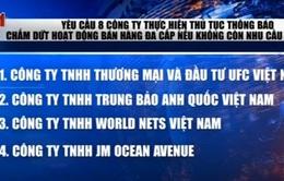 Hà Nội: Yêu cầu chấm dứt hoạt động của 8 công ty đa cấp