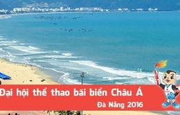 ABG 2016: 4 địa điểm tổ chức các môn thi đấu đại hội thể thao bãi biển châu Á