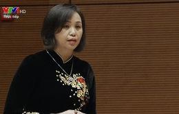 ĐBQH Cao Thị Xuân: Đừng để đồng bào dân tộc thiểu số rớt lại quá xa
