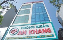 Hà Nội: Phát hiện nhiều sai phạm, phòng khám An Khang bị phạt hơn 100 triệu đồng