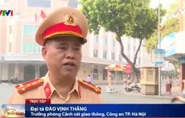 Trưởng phòng CSGT TP Hà Nội: Xử lý nghiêm người vi phạm thông qua Nghị định 46