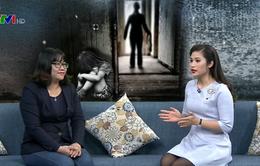 Dấu hiệu nhận biết trẻ bị bạo hành và xâm hại tình dục