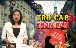 Vì sao người dân Thụy Sĩ từ chối nhận 2.500 Franc một tháng?