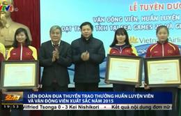 Liên đoàn Đua thuyền Việt Nam trao thưởng HLV và VĐV xuất sắc 2015