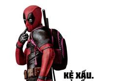 Phim dị nhân 'Deadpool' bị Trung Quốc cấm chiếu vì bạo lực