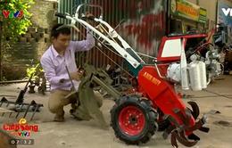 Chàng trai tốt nghiệp cấp 3 với sáng chế máy nông nghiệp đa năng