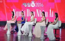 """Hoa hậu Việt Nam 2016: Đón xem hành trình """"Người đẹp Nhân ái"""" trên VTV9"""