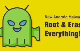 Xuất hiện mã độc chiếm quyền điều khiển và xóa dữ liệu trên smartphone Android