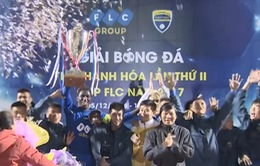 Chung kết giải tứ hùng FLC Cup: FLC Thanh Hóa đăng quang trên sân nhà