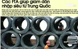 FTA giúp giảm dần nhập siêu từ Trung Quốc