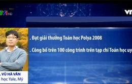 Những nhà khoa học Việt Nam thành danh trên đất Mỹ