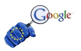 EU cáo buộc Google lạm dụng vị thế độc quyền