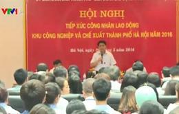 Chủ tịch UBND TP Hà Nội đối thoại với lao động ngoại tỉnh