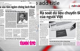 Điểm báo 12/5: Rà soát dữ liệu chuyển tiền của người Việt trong Hồ sơ Panama