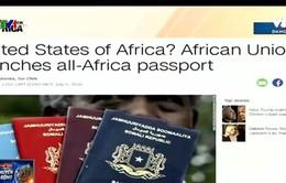 Liên minh châu Phi ra mắt hộ chiếu tự do đi lại giữa 54 nước
