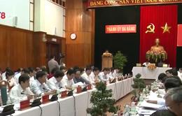 Thành ủy Đà Nẵng chỉ đạo giải quyết một số vấn đề trọng tâm