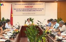 Việt Nam đang ở giai đoạn hội nhập sâu rộng nhất