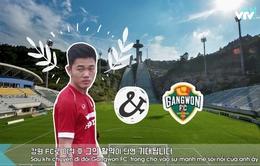 Tìm hiểu Gangwon FC - đội bóng mới của Xuân Trường qua video siêu độc