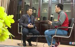 Phó Chủ tịch thường trực VFF, Trần Quốc Tuấn: Đặt niềm tin trọn vẹn vào HLV Hữu Thắng!