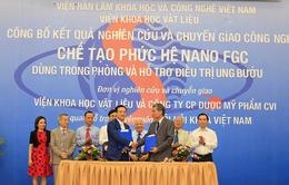 Việt Nam chế tạo thành công phức hệ Nano FGC hỗ trợ điều trị ung thư