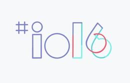 Google I/O 2016 chính thức mở đăng ký từ ngày 8/3
