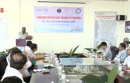 Đà Nẵng tập huấn chăm sóc sức khỏe cho đoàn cán bộ y tế Pakistan
