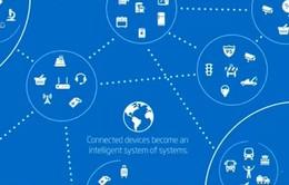 """Mạng lưới """"Vạn vật kết nối"""" sẽ thay đổi cuộc sống"""