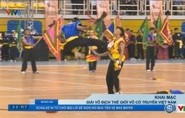 Khai mạc Giải vô địch thế giới võ cổ truyền Việt Nam