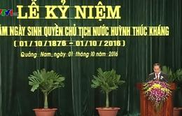 Chủ tịch nước dự kỷ niệm 140 năm ngày sinh cụ Huỳnh Thúc Kháng
