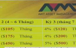 Nhà đầu tư vào Công ty AMT Việt Nam hoang mang vì không rút được tiền
