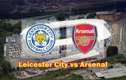 Lịch trực tiếp vòng 2 Ngoại hạng Anh: Chờ đợi đại chiến Leicester - Arsenal