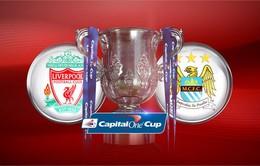 Liverpool – Man City: Danh hiệu đầu tiên dành cho ai? (23h30, 28/2)