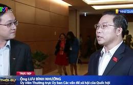 """ĐBQH Lưu Bình Nhưỡng: """"Đầu tư nguồn lực cho khối DN tư nhân là chủ trương đúng và trúng"""""""