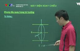 Ôn tập môn Vật lý: Máy phát điện xoay chiều