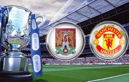 Northampton vs Man Utd, 01h45, ngày 22/09: Quỷ đỏ giải đen?