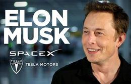 SpaceX – Đứa con tinh thần của tỷ phú Elon Musk
