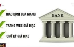 """Vì sao tài khoản ngân hàng bị 'bốc hơi"""" 200 triệu đồng?"""