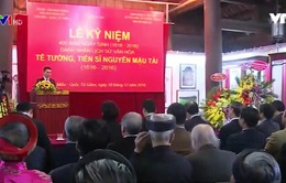 Kỷ niệm 400 năm ngày sinh Tể tướng, Tiến sĩ Nguyễn Mậu Tài