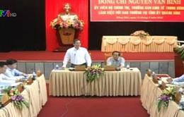 Đồng chí Nguyễn Văn Bình làm việc với Ban Thường vụ Tỉnh ủy Quảng Bình