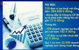 Cục Thuế Hà Nội công khai danh sách hơn 100 đơn vị nợ thuế