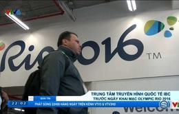 Olympic Rio 2016: Trung tâm truyền hình quốc tế IBC trước ngày khai mạc