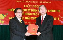 Triển khai Quyết định của Bộ Chính trị về phân công cán bộ Ban Tổ chức TƯ